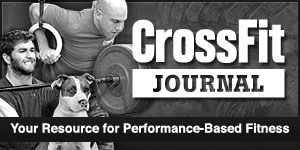 CrossFit Journal Your Guide to All Things CrossFit